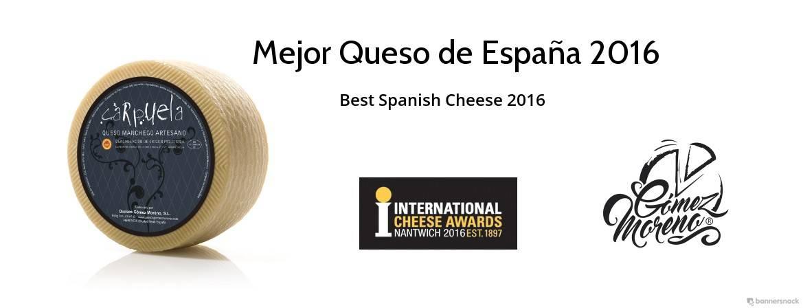 mejor queso de España 2016 - Carpuela es elegido como el mejor queso manchego curado en Expovican 2018