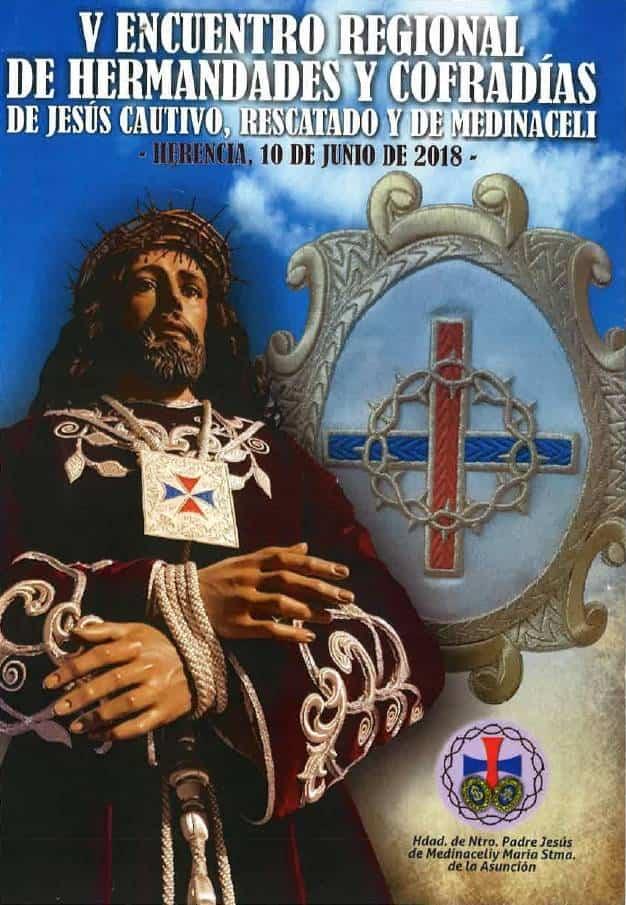 V Encuentro Regional - Herencia acoge el V Encuentro Regional de Hermandades y Cofradías de Jesús Cautivo, Rescatado y de Medinaceli