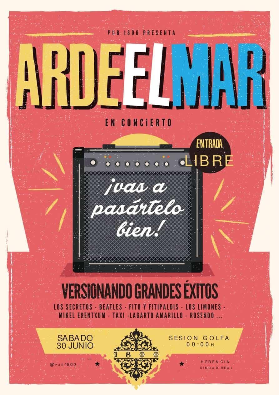 """ardeelmar 2018 en Herencia - Este sábado Concierto de """"Arde el Mar"""" en el 1800"""
