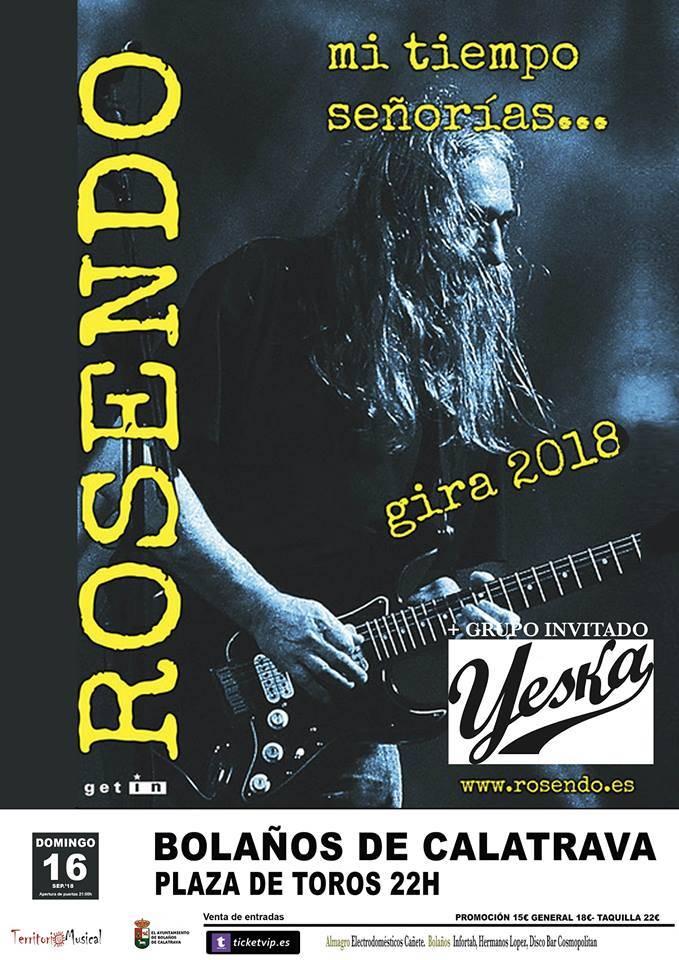 Concierto de Rosendo y Yeska en Bolaños de Calatrava - Yeska tocará en Bolaños de Calatrava como grupo invitado de Rosendo