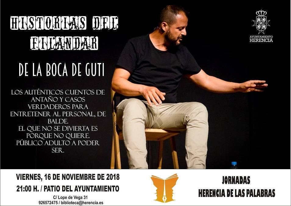 """Cartel narración Guti - José Luis Gutiérrez """"GUTI"""" presenta """"Historias del Filandar"""" en Herencia"""