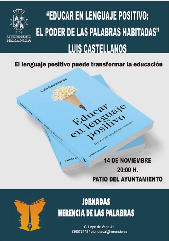 """Luis Castellanos y """"Educar en lenguaje positivo: El poder de las palabras habitadas"""" 7"""