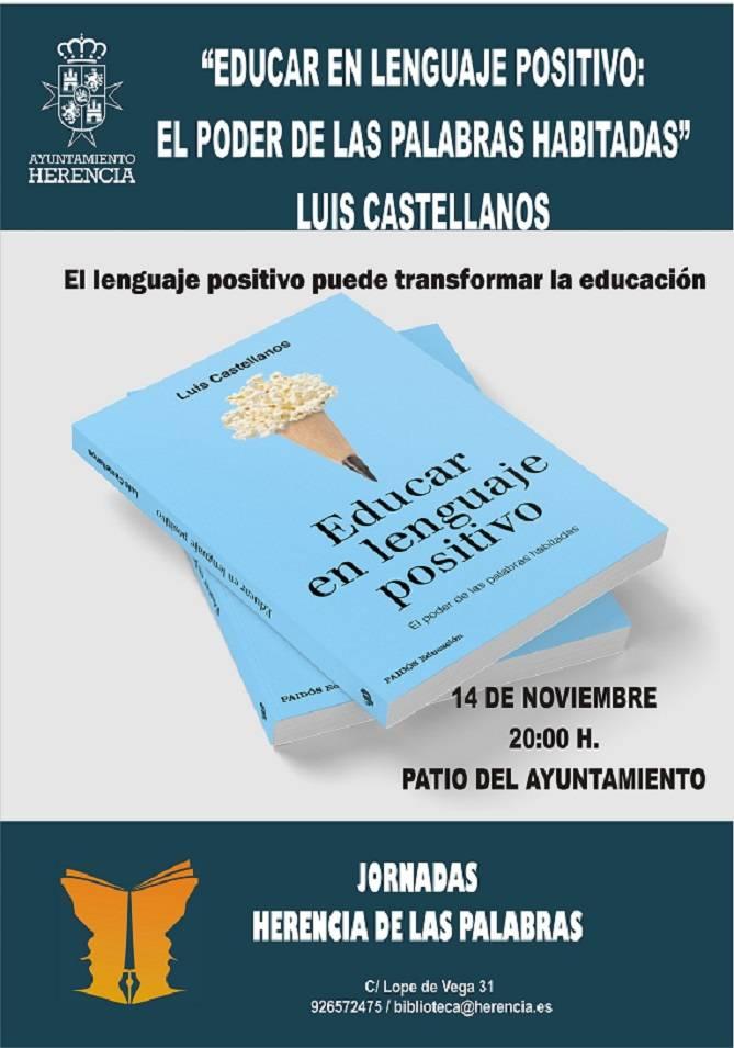 """Educar en lenguaje positivo - Luis Castellanos y """"Educar en lenguaje positivo: El poder de las palabras habitadas"""""""