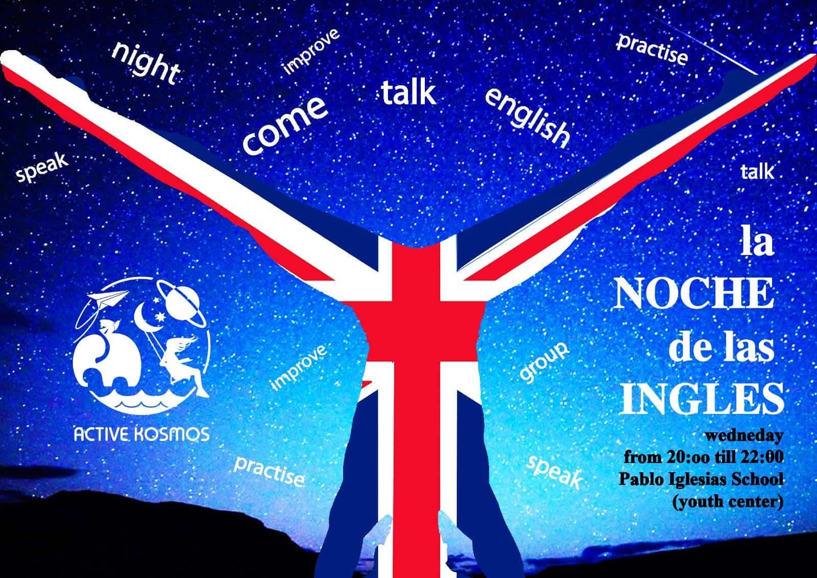 La Noche de las Ingles AKTIVE KOSMOS - Aktive Kosmos pone en marcha un aula para hablar en inglés
