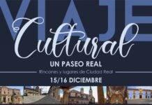 Viaje cultural por rincones y lugares de la provincia de Ciudad Real
