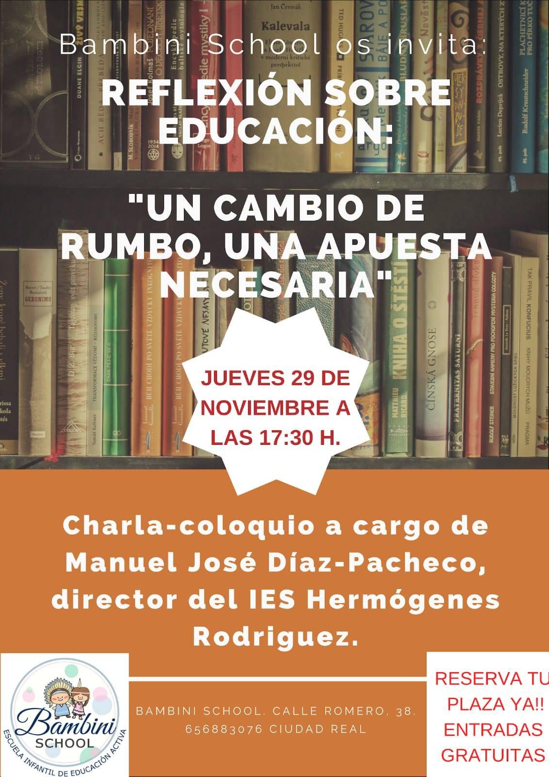 reflexión sobre educación - Manuel José Díaz-Pacheco hablará sobre educación en Ciudad Real