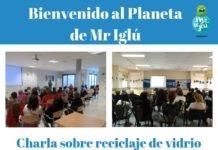 """Campaña Itinerante de sensibilización de reciclaje de vidrio """"Bienvenido al Planeta de Mr. Iglú"""""""