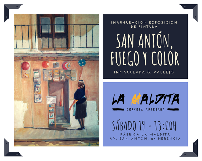 """san antón fuego y color - Exposición de pintura: """"San Antón, fuego y color"""" de Inmaculada G. Vallejo en La Maldita"""