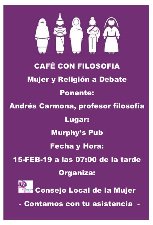 Café con filosofía - El Consejo Local de la Mujer organiza un café con filosofía para hablar sobre mujer y religión