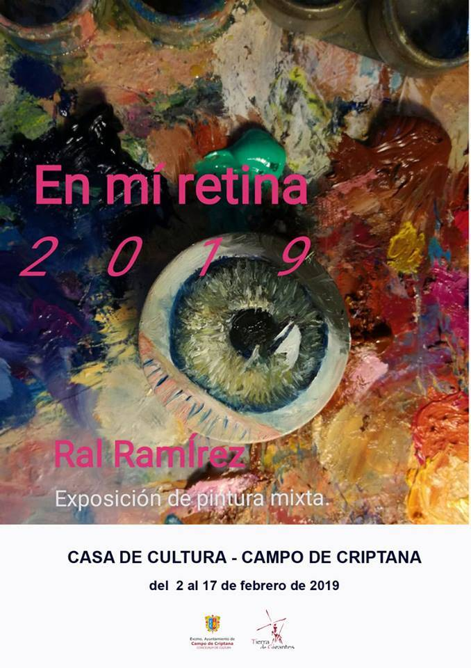 En mi retina exposición de pintura mixta de José Raul Ramírez - José Raúl Ramírez expone su obra en Campo de Criptana