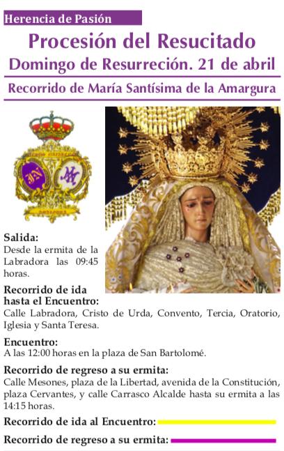 Horarios y recorrido Virgen de la Amargura Domingo de Resurreción - Horarios y recorrido de la procesión del Resucitado