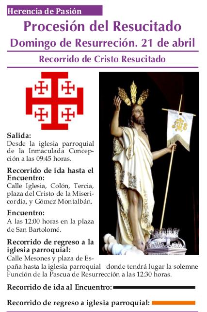 Horarios y recorrido de la procesión del resucitado - Horarios y recorrido de la procesión del Resucitado