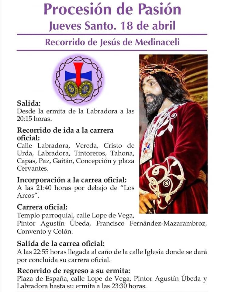 Procesión de la Pasión Jueves Santo Recorrido Jesús de Medinaceli - Recorridos y horarios de la procesión de la Pasión