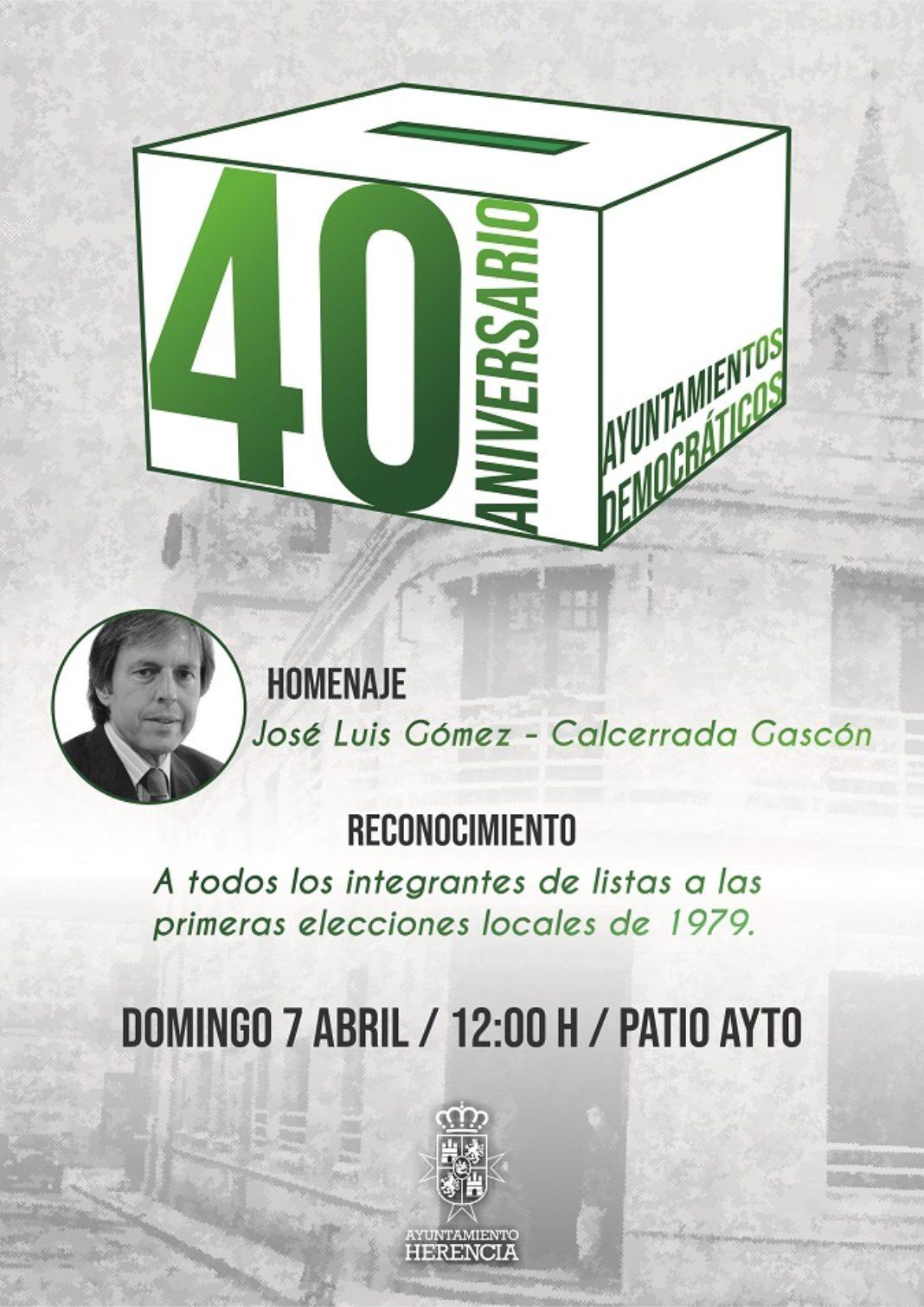 cartel 40 aniversario democracia 1 1068x1511 - Herencia conmemora la celebración de las primeras elecciones democráticas con un homenaje a José Luis Gómez-Calcerrada Gascón y un reconocimiento a las primeras candidaturas municipales