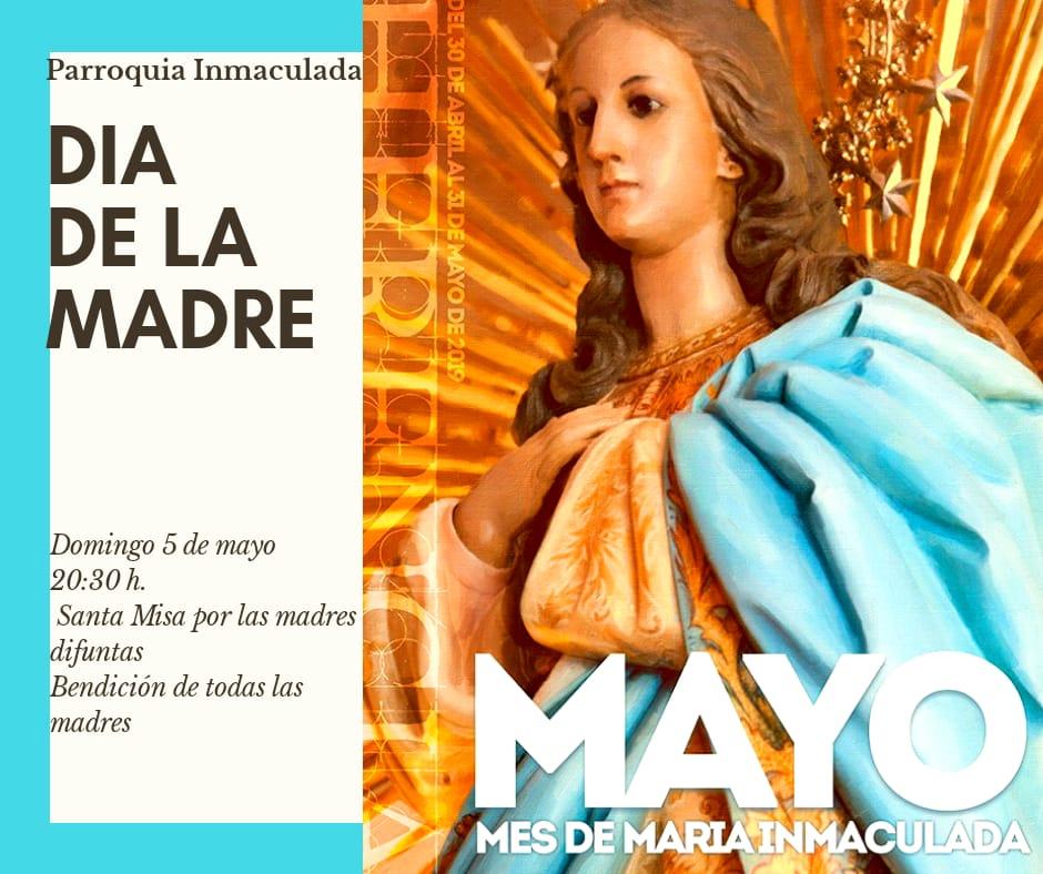 Día de la Madre en la parroquia - Celebraciones religiosas en la parroquia y el convento con motivo del Día de la Madre