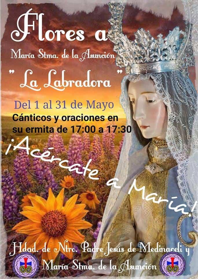 Flores a la LAbradora durante el mes de mayo - La hermandad de Jesús de Medinaceli y la Virgen de la Asunción recupera la tradición del cántico de las flores durante el mes de mayo