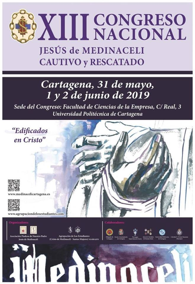 XIII Congreso Nacional de Jesús de Medinaceli Cautivo y Rescatado - La hermandad de Jesús de Medinaceli asistirá al Congreso Nacional de Cartagena
