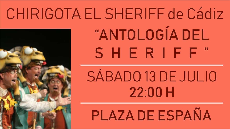 La Chirigota del Sheriff y su Antología este sábado en la Plaza de España 6