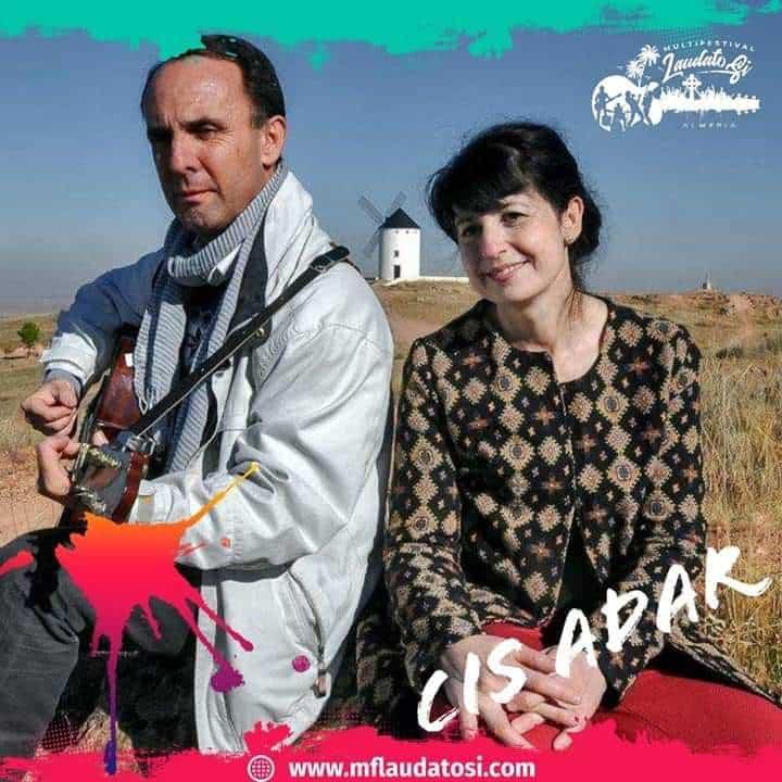 Miguel y Mariavi Cis Adar - Cis Adar en el festival internacional Laudato Si de Almería