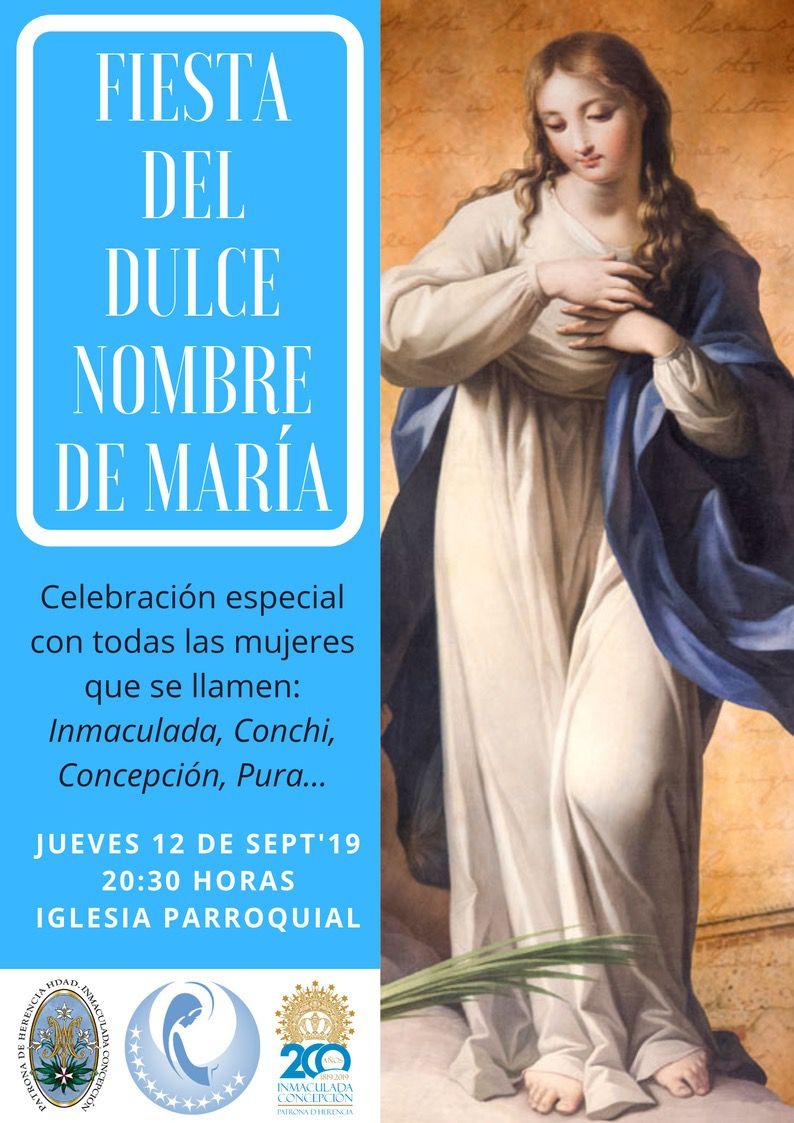 Dulce Nombre de María - Todas las Inmaculadas, Concepciones y Puras convocadas a celebrar juntas el Dulce Nombre de María