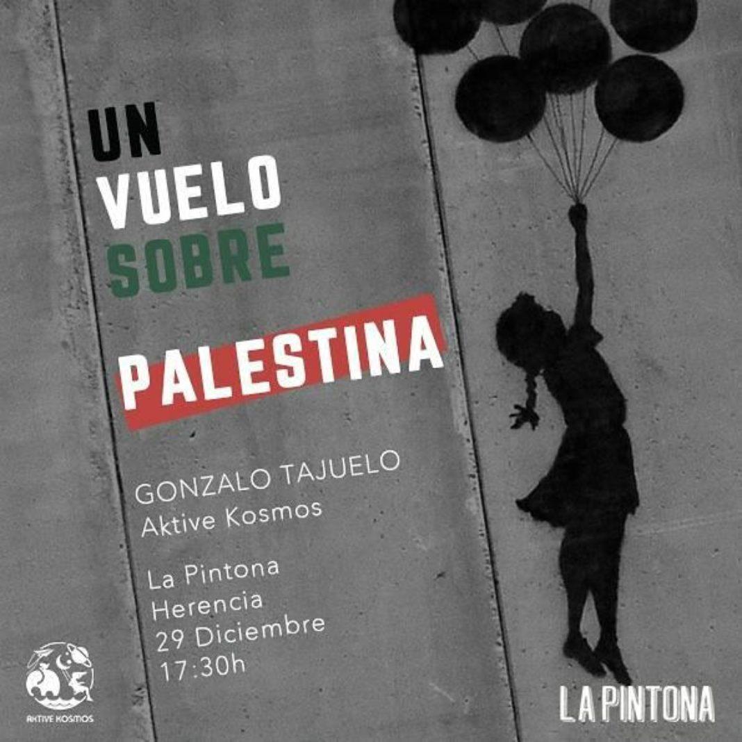 """Conferencia sobre Palestina 1068x1068 - """"Un vuelo sobre Palestina"""" de la mano de Gonzalo Tajuelo en La Pintona"""