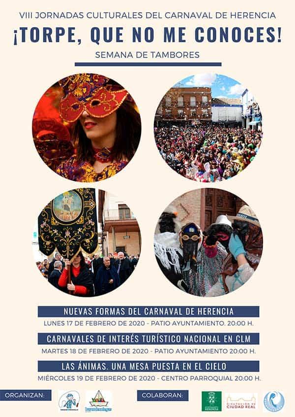 """VIII Jornadas Culturales Carnaval 2020 - VIII Jornadas Culturales del Carnaval de Herencia """"Torpe, que no me conoces"""""""