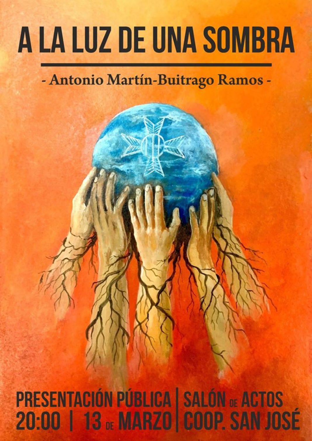 """Libro A la luz de una sombre  1068x1508 - Presentación del libro """"A la luz de una sombra"""" de Antonio Martín-Buitrago Ramos"""