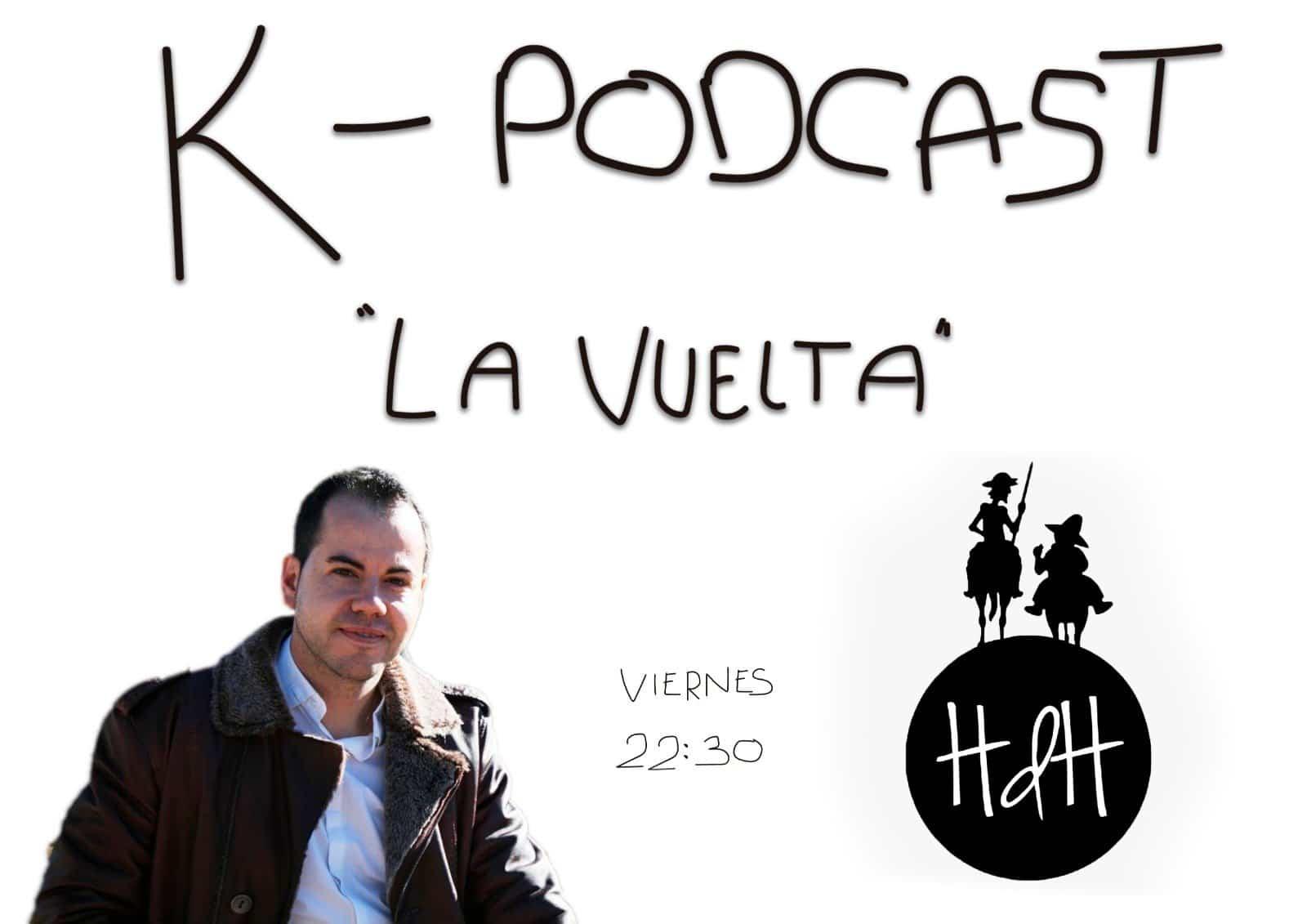 K de podcast - K-Podcast 2.0 regresa para entrevistar a Sergio García Navas y a Víctor GarcíaHidalgo