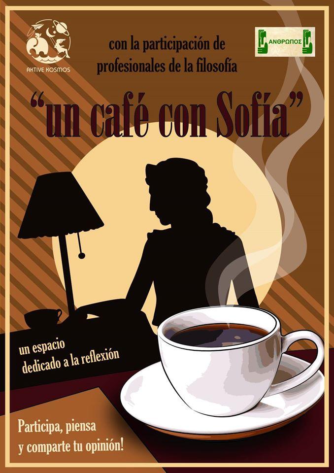 Un caf%C3%A9 con Sof%C3%ADa - Un café con Sofía. Nueva propuesta cultural de Aktive Kosmos y Ánthropos