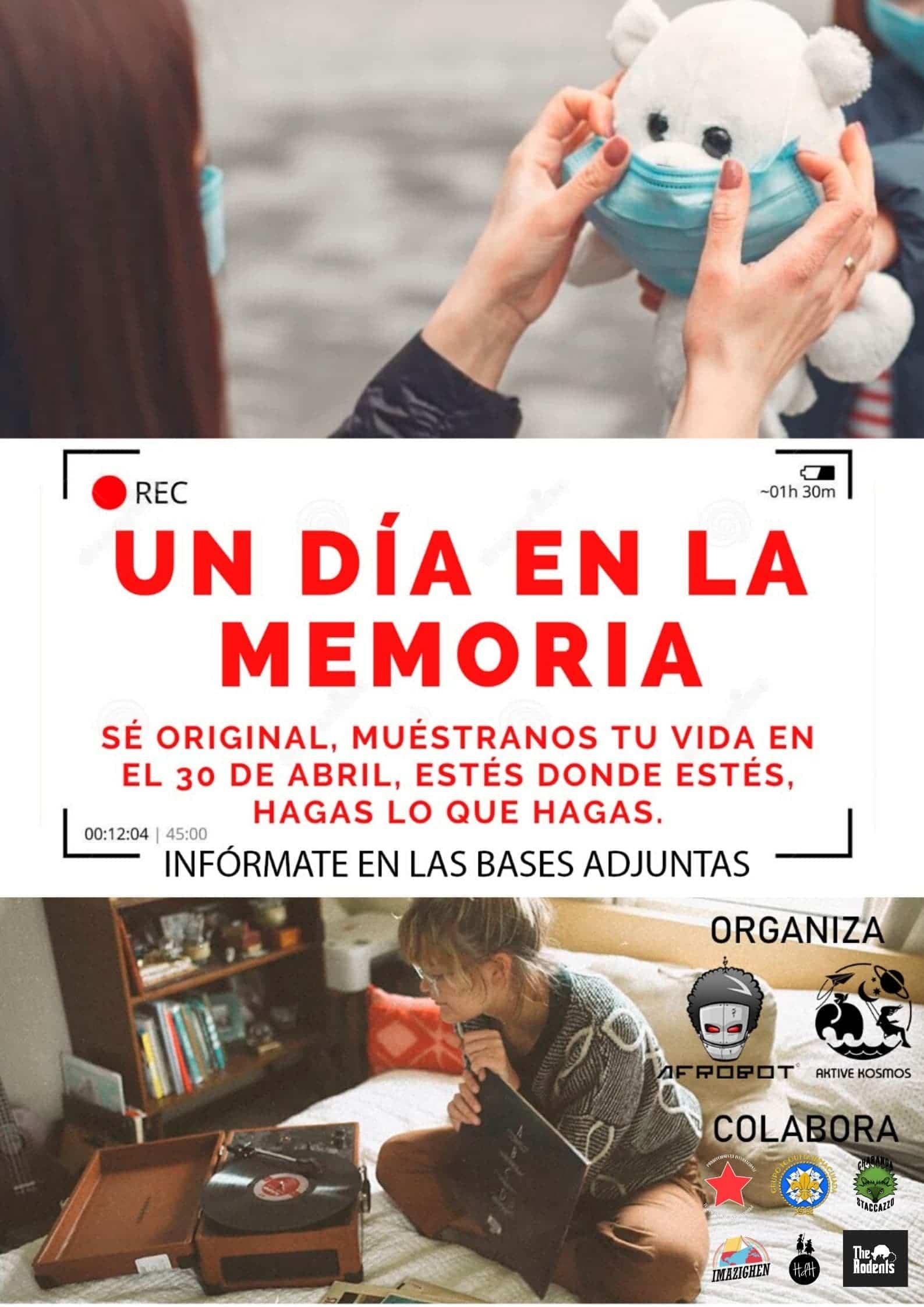 un dia en la memoria 30 abril 2020 - Un día en la memoria. Proyecto de vídeo Memoria en Comunidad
