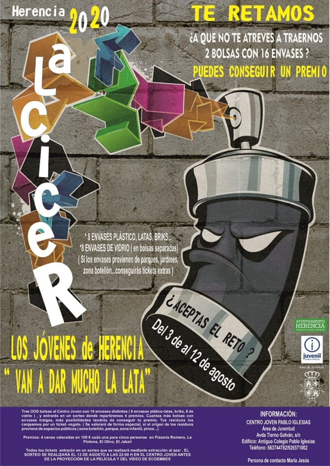 vas dar lata reciclaje jovenes 1068x1509 - Campaña para concienciar en reciclaje a los jóvenes de Herencia: «van a dar mucho la lata»