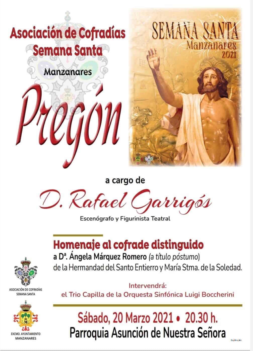Rafael Garrigós será el pregonero de la Semana Santa de Manzanares 3