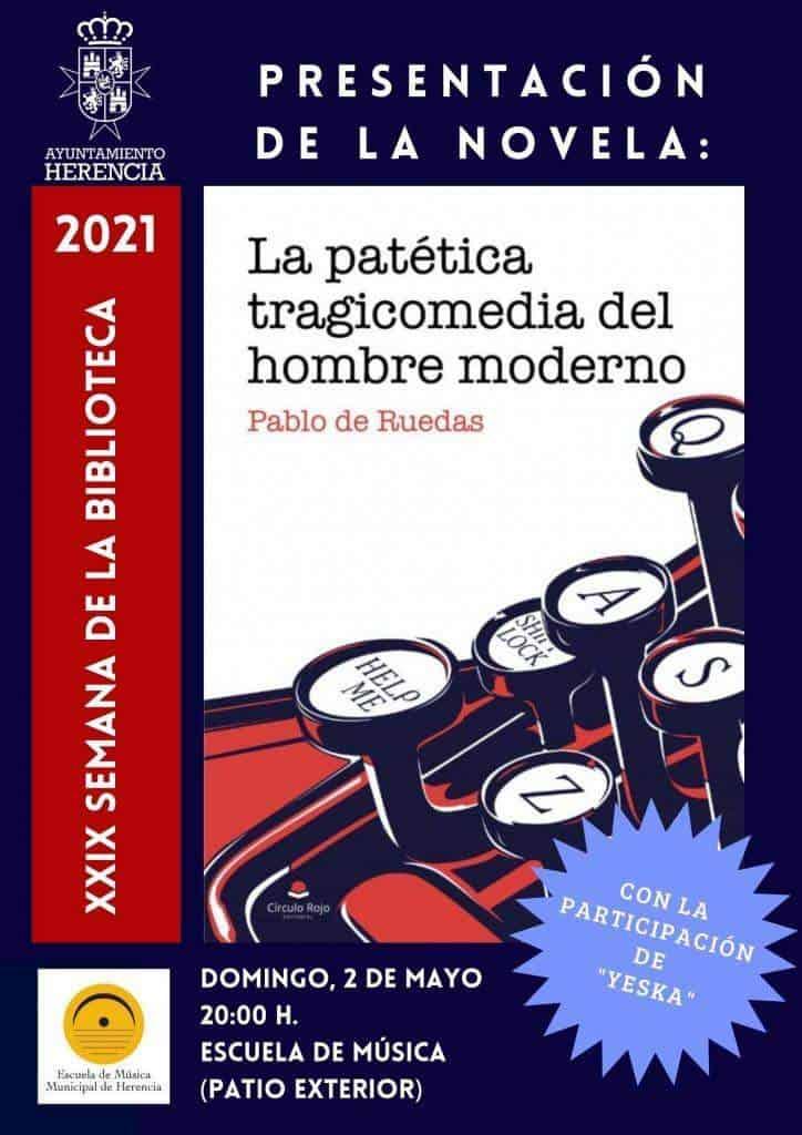 """Pablo de Ruedas presenta su novela """"La patética tragicomedia del hombre moderno"""" 5"""