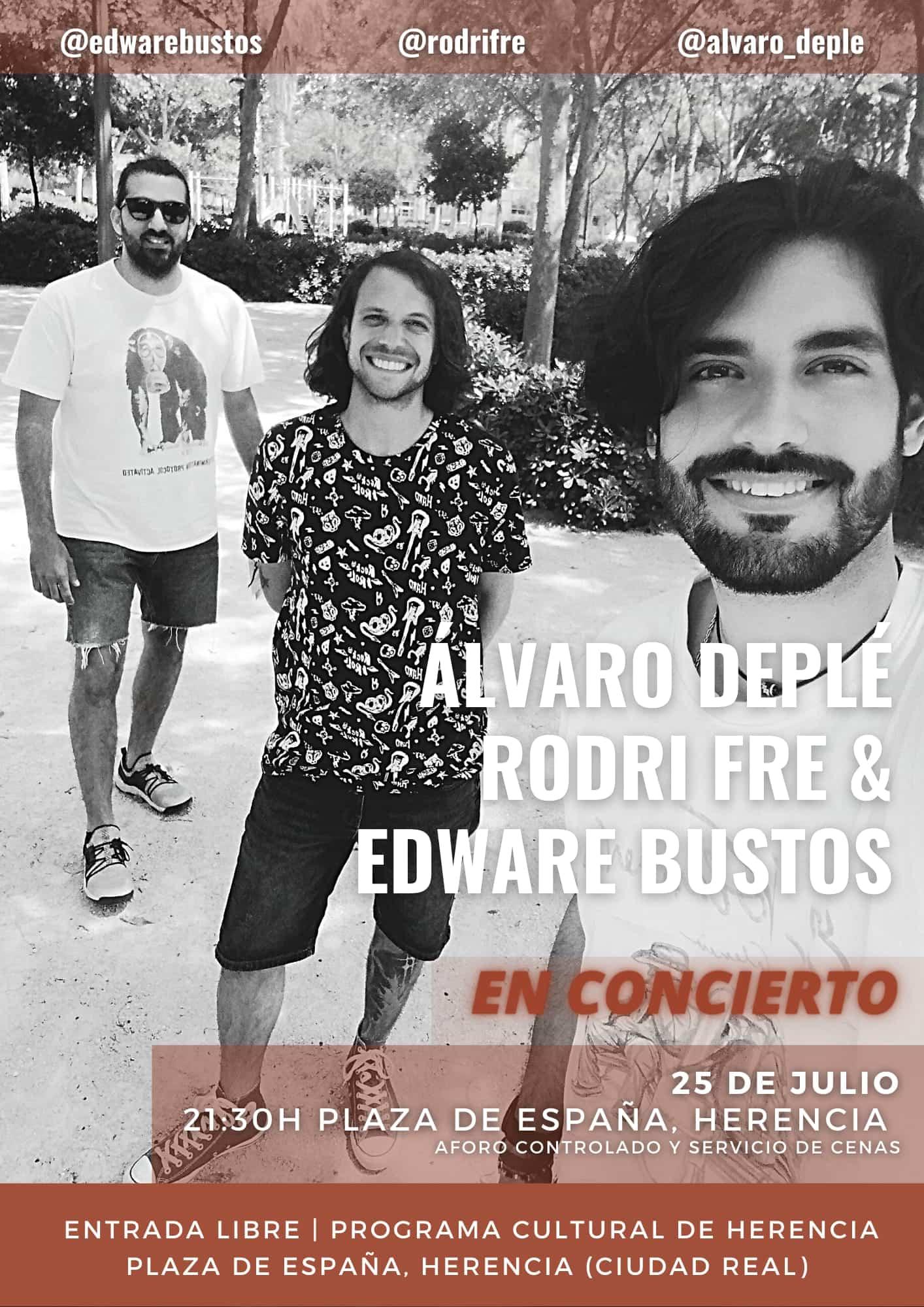 Concierto Álvaro Deplé, Rodri Fre y Edware Bustos el 25 de julio en Herencia 7