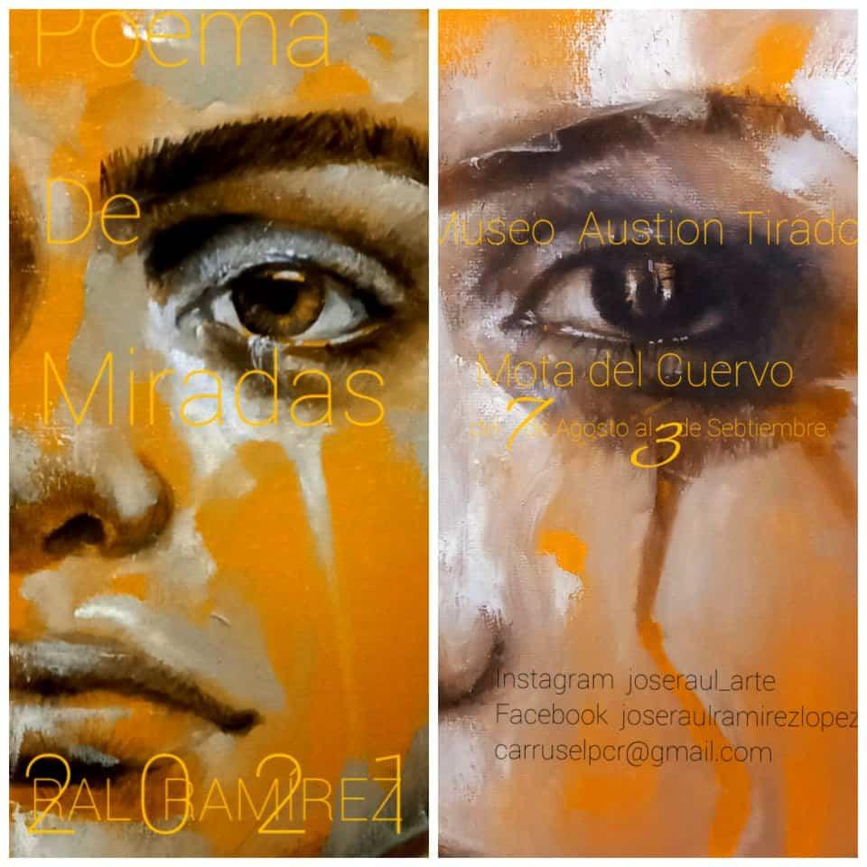 """""""Poema de miradas"""" nueva exposición del artista Ral Ramírez 10"""